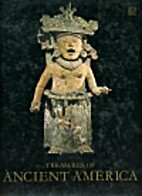 Treasures of ancient America: the arts of…