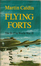 Flying Forts: The B-17 in World War II by…