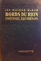 Bords du Rhin, Forêt Noire, Pays rhénans…