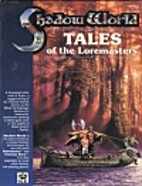 Tales of the Loremasters, Book 1 by Thomas…