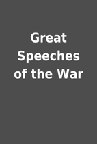 Great Speeches of the War