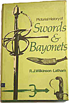 Pictorial History of Swords and Bayonets by…