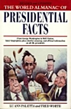 The World Almanac of Presidential Facts by…