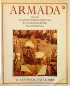 Armada, 1588-1988: An International…