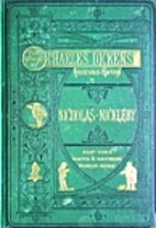 The Life and Adventures of Nicholas Nickleby…