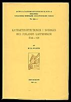 Kateketinstitutionen i Sveriges och Finlands…