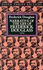 Narrative of the Life of Frederick Douglass,…