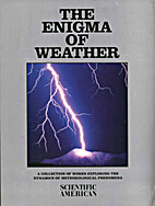 The Enigma of Weather : A Collection of…