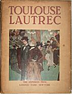 Toulouse Lautrec. Par Jacques Lassaigne.…