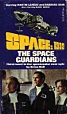 The Space Guardians by Brian Ball