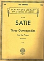 Satie: Three Gymnopedies for the Piano…
