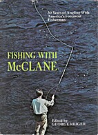 Fishing with McClane by A. J. McClane