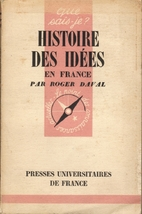 Histoire des idées en France by roger Daval