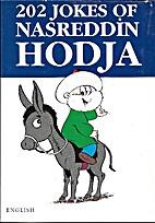 202 Jokes of Nasreddin Hodja by Minyatur…