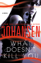 What Doesn't Kill You by Iris Johansen