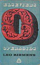 Elseviers kleine operagids by Leo Riemens