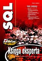 SQL. Księga eksperta by Hans Ladanyi
