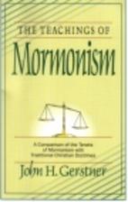 Teachings of Mormonism by John Gerstner
