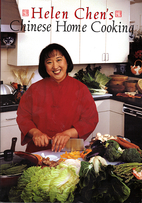 Helen Chen's Chinese Home Cooking by Helen…