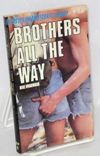 Brothers all the way by Mike Woodward