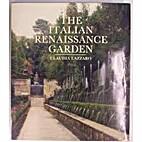 The Italian Renaissance Garden by Claudia…