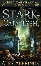 Stark Cataclysm (The Aliomenti Saga - Book…