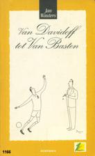 Van Davidoff tot Van Basten by Jan Wauters