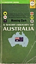 A Short History of Australia by Manning…