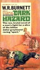 Dark Hazard by William Riley Burnett