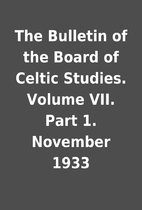 The Bulletin of the Board of Celtic Studies.…