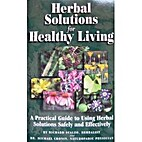 Herbal Solutions for Healthy Living: A…