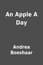 An Apple A Day by Andrea Boeshaar