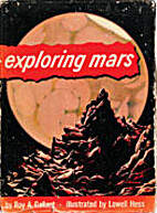 Exploring Mars by Roy A. Gallant