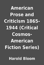 American Prose and Criticism 1865-1944…