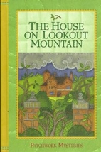 The House on Lookout Mountain [Patchwork…