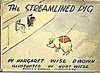 The streamlined pig by Margaret Wise Brown
