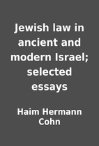 Jewish law in ancient and modern Israel;…