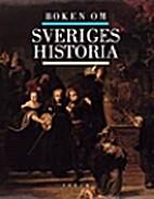 Boken om Sveriges historia by Hans Albin…