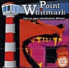 Point Whitmark, Audio-CDs, Folge.5, Tief in…