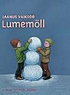 Lumemöll by Jaanus Vaiksoo