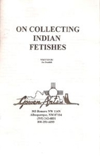 On collecting Indian fetishes by Joe…