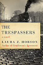 The Trespassers by Laura Z. Hobson