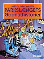 Parkslængets Godnathistorier by Jaime…