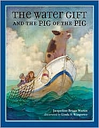 The Water Gift and the Pig of the Pig (Bccb…