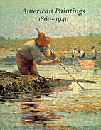 American paintings, 1860-1940 by Gina Greer