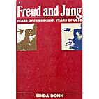 Freud and Jung: Years of Friendship, Years…