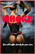 Whore: You will suffer dearly for your sins…