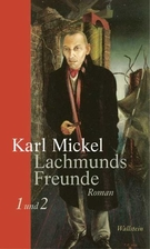 Lachmunds Freunde. Erstes und Zweites Buch…