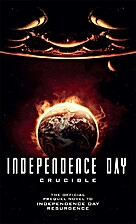 Independence Day: Crucible by Greg Keyes