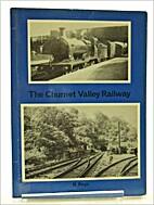 The Churnet Valley Railway by R. Keys